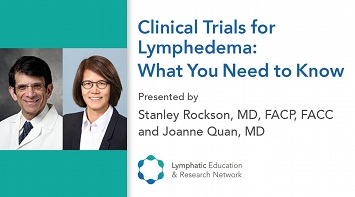 Clinical Trials for Lymphedema: What You Need to Know thumbnail Photo