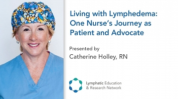 Living with Lymphedema: One Nurse's Journey as Patient and Advocate thumbnail Photo
