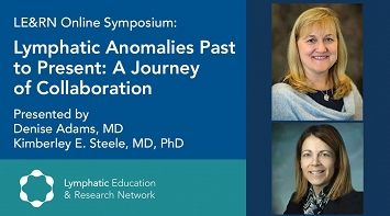 Lymphatic Anomalies Past to Present: A journey of Collaboration thumbnail Photo