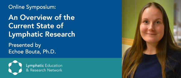 Online Symposium: An Overview of the Current State of Lymphatic Research