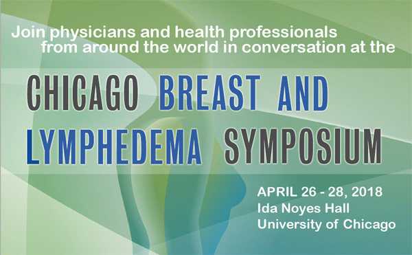 The Chicago Breast Symposium & 7th World Symposium on Lymphedema Surgery