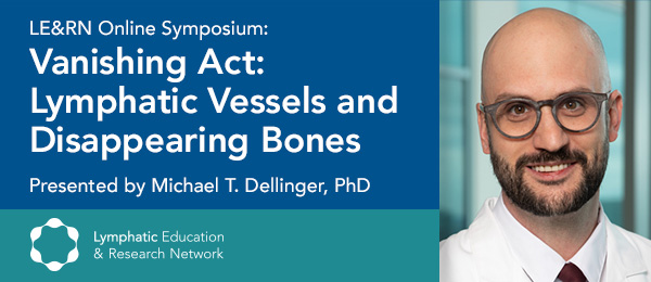 Vanishing Act: Lymphatic Vessels and Disappearing Bones