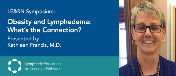 Livestream Symposium: Obesity and Lymphedema: What's the Connection?