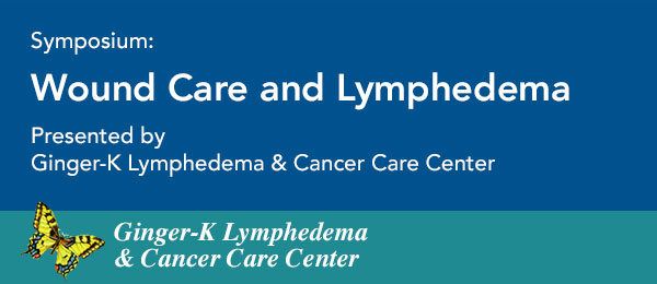 Wound Care & Lymphedema Symposium