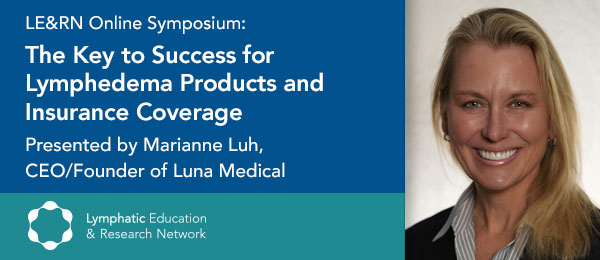 The Key to Success for Lymphedema Products and Insurance Coverage with Marianne Luh