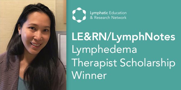 Meet Janice Paredes-Alvarez, 2018 LE&RN/Lymph Notes Therapist Scholarship Award Winner